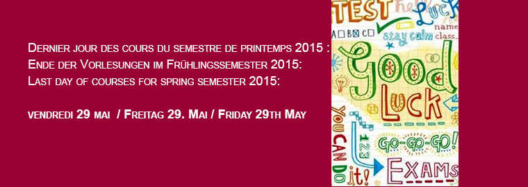 Last day of courses for spring semester 2015: Friday 29th May