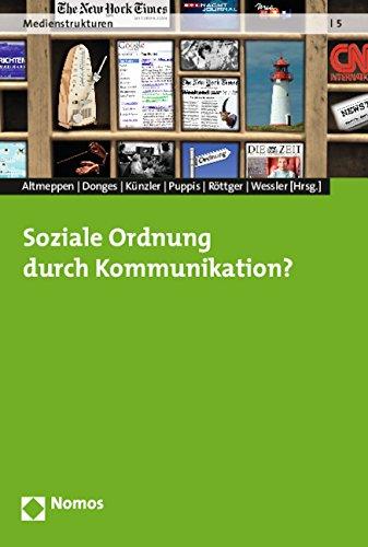 Soziale Ordnung durch Kommunikation?