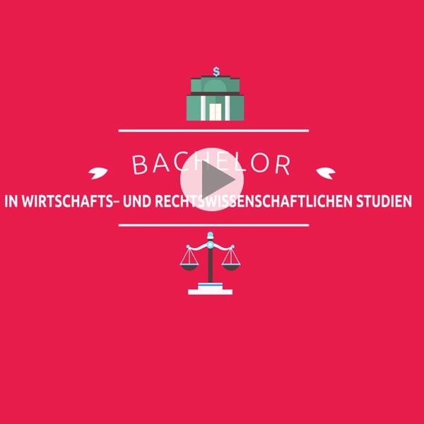 1.Bachelor in Wirtschafts- und Rechtswissenschaftlichen Studien