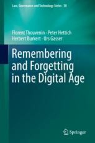 On the Economics of Remembering and Forgetting in the Digital Age